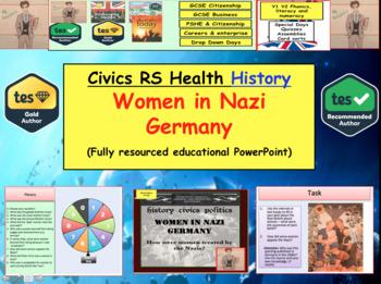 How did Nazi Germany treat women in WW2?