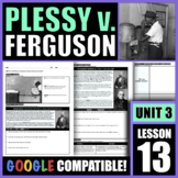 How did Plessy v. Ferguson impact American society?