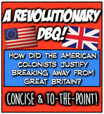 Revolutionary War DBQ: How did Colonists justify war with Britain? Engaging!