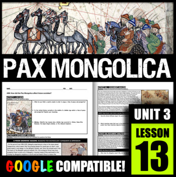How did the Pax Mongolica affect future societies?