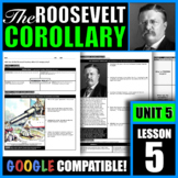 How did the Roosevelt Corollary affect U.S. foreign policy?