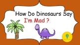 How do Dinosaurs Say I'm Mad? Social Skills and Reading Co