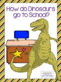 How do Dinosaurs go to School Book Extension Activities