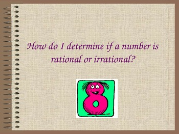 How do I determine if a number is rational or irrational P
