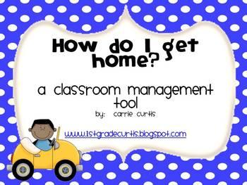 How do I get home?  a classroom management tool