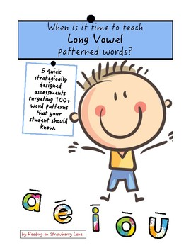 When is it time to teach long vowel patterned words?