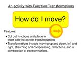 Algebra: How Do I Move?  (Function Transformation Activity)