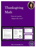 How do I put five things in the oven? Thanksgiving Math PBL!