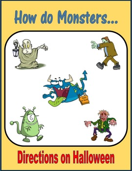 How do Monsters... (Directions on Halloween)