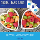 Introduction to Vitamins - Video Based DIGITAL TASK CARD GAME