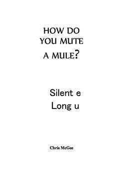 How do you Mute a Mule?