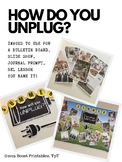 How do you UNPLUG? - Tech free inspiration