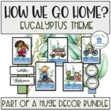 How do you go home? Eucalyptus Theme