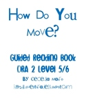 How do you move? guided rdg book printable