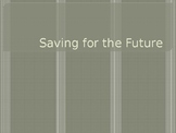 How do you save for the future?