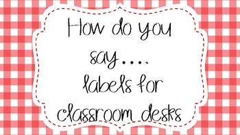 How do you say....? bookmark labels for student desks