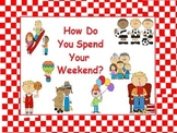 FREE: How do you spend your weekend?