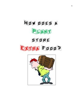 How does a plant store extra food?