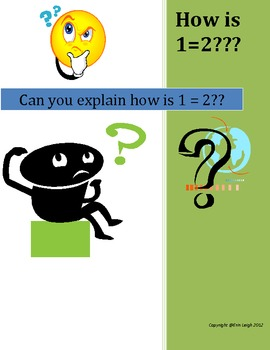 How is 2 = 1?  Math brain teaser analyzing properties of real numbers