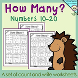 How many? Numbers 10 - 20, Ten to Twenty, Count and Write