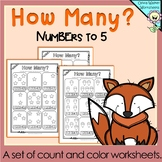 How many? Numbers to 5 (Five) Count and Color Worksheets / Printables