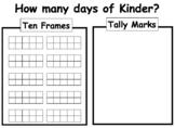 How many days of Kinder? Ten Frames & Tallys (EDITABLE)