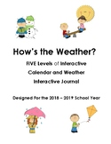 How's the Weather?  A Differentiated Weather Interactive Journal 2019-2020