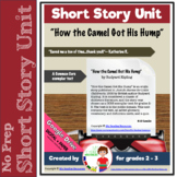 How the Camel Got His Hump Short Story Unit
