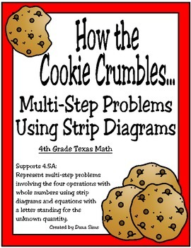 4th Grade Strip Diagrams: How the Cookie Crumbles... (TEKS 4.5A)