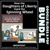 How the Daughters of Liberty Used the Spinning Wheel - BUNDLE