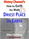 How the Earth Was Made: Driest Place on Earth Video Questions