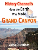 How the Earth Was Made: Grand Canyon Video Questions