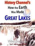 How the Earth Was Made: Great Lakes Video Questions