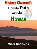How the Earth Was Made: Hawaii Video Questions