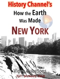 History Channel's How the Earth Was Made: New York Video Questions