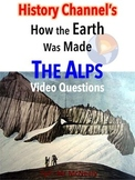History Channel's How the Earth Was Made: The Alps Video Questions