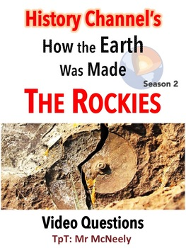 How the Earth Was Made: The Rockies Video Questions
