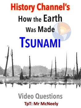 How the Earth Was Made: Tsunami Video Questions