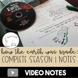 How the Earth was Made: Complete Season One Notes