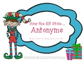 How the Elf Stole Antonyms