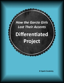 How the Garcia Girls Lost Their Accents - Differentiated Final Project