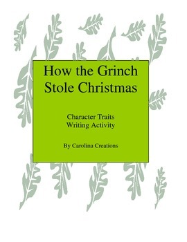 How the Grinch Stole Christmas Character Trait Writing