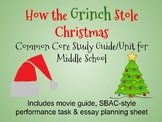"""How the Grinch Stole Christmas"" Common Core Study Guide/Unit for Middle School"