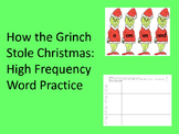 How the Grinch Stole Christmas - High Frequency Words