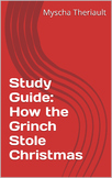 How the Grinch Stole Christmas Literature Unit and Study Guide