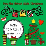 How the Grinch Stole Christmas!  MATH TASK CARDS GRADES 1 - 2