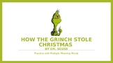 How the Grinch Stole Christmas: Multiple Meaning Words