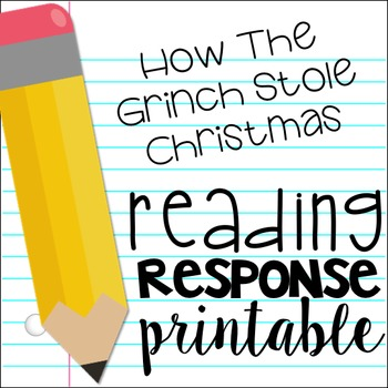 How the Grinch Stole Christmas Problem/Solution Reading Response