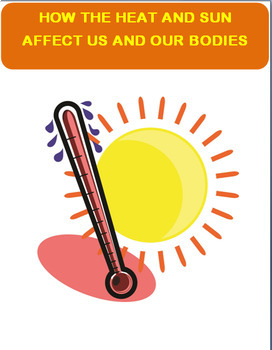 Health- How Heat and Sun Affect Us and Our Bodies
