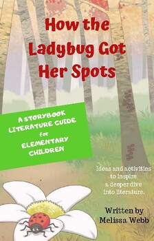 How the Ladybug Got Her Spots - Storybook Literature Guide